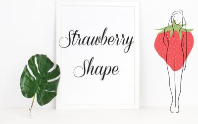 How To Dress A Strawberry Shape